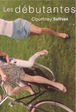 Les débutantes - Courtney Sullivan